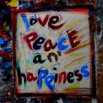"""love peace and happiness"" by songsforseba"