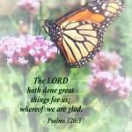 """Psalm 126 3 The LORD hath done great things"" by susansartgallery"
