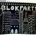 """BLOKPARTY"" by ideaproductions"