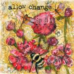 """Allow Change"" by schulmanart"