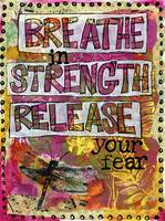 breathe In Strength, Mantra Art