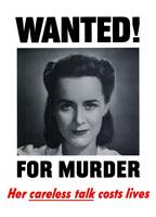 Wanted For Murder - Her Careless Talk Costs Lives