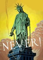 Lady Liberty In Chains -- Never