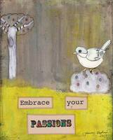 Embrace Your Passions