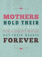 Forever Mothers