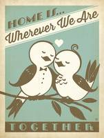 Home is Wherever We Are Together Retro Poster