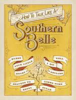 How to Talk Like a Southern Belle