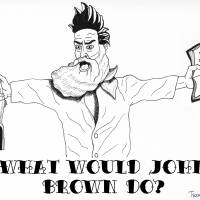 what would john brown do? Art Prints & Posters by Antonia Tsangaris