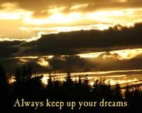 always_keep_up_your_dreams