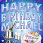 """Happy Birthday Michael"" by DonThornton"