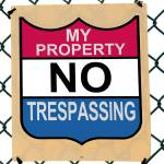 """My No Trespassing Sign"" by WilshireImages"