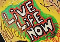 Live Life Now