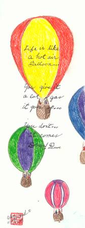 Life is Like a Hot Air Balloon©
