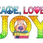"""Peace, Love & Joy"" by visionsandverses"