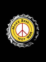 Make Beer not War Poster with Peace Sign