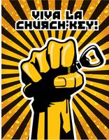 Viva La Church Key - Revolutionary style poster