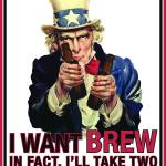 """Uncle Sam - I want brew"" by nealw6971"