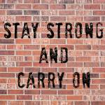 """Stay Strong And Carry On"" by lightningman"