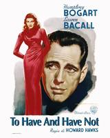 To Have and Have Not Movie Poster - Bogart, Bacall