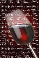 Take Time To Sip The WIne