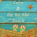 """Keep Calm and Go to the Beach"" by AnaCBStudio"