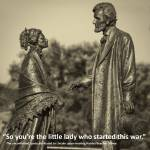 """Lincoln Meets Stowe Sculpture With Quote"" by WilshireImages"