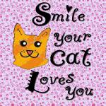 """Smile your cat loves you"" by paintingsbygretzky"
