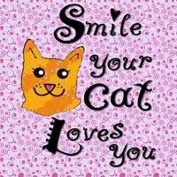 Smile your cat loves you