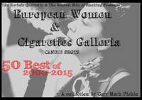 European Women & Cigarettes Galleria 50 Best 2000-