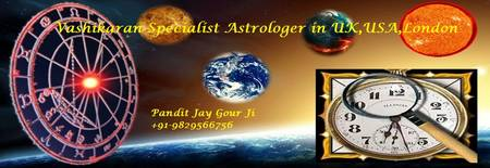 vashikaran specialist astrologer in uk and london