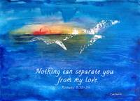 Nothing Can Separate You from my Love