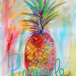 """Pineapple Fruit Painting with Text"" by GinetteCallaway"