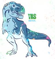 T-Rex - Yas Betch - Pop Art