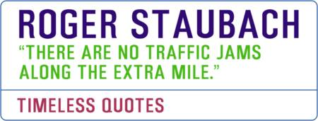 Motivational Quotes - ROGER-STAUBACH