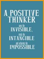 A Positive Thinker  Inspirational