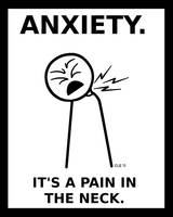 Anxiety. It's a Pain in the Neck.