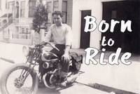 Motorcycle Born to Ride