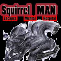 Squirrel Man news