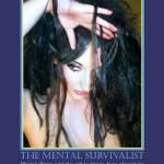 """The Mental Survivalist"" by jaeda-dewalt"