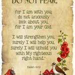 """Bible Verse: Isaiah 41, Do Not Fear, Parchment, Fl"" by joyart"