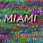 """miami_2"" by FASIARTS"