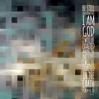 Be Still And Know. Psalm 46:10 With Verse