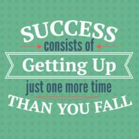 Success Getting Up More Than You Fall