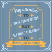 Pay Attention To Your Competitors