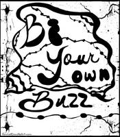 Be Your Own Buzz