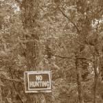 """""""No Hunting"""" by lchughes"""