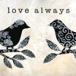 """Black and White Love Always Birds"" by OneHeartStudio"