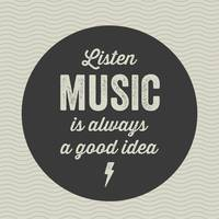 Music Is Always A Good Idea