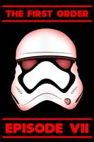 The First Order - Stormtrooper - Episode VII