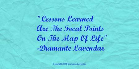 Lessons Learned by Diamante Lavendar